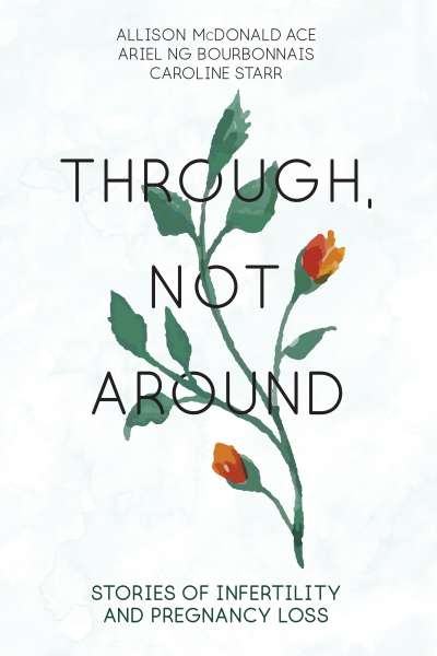 Cover of Through, Not Around