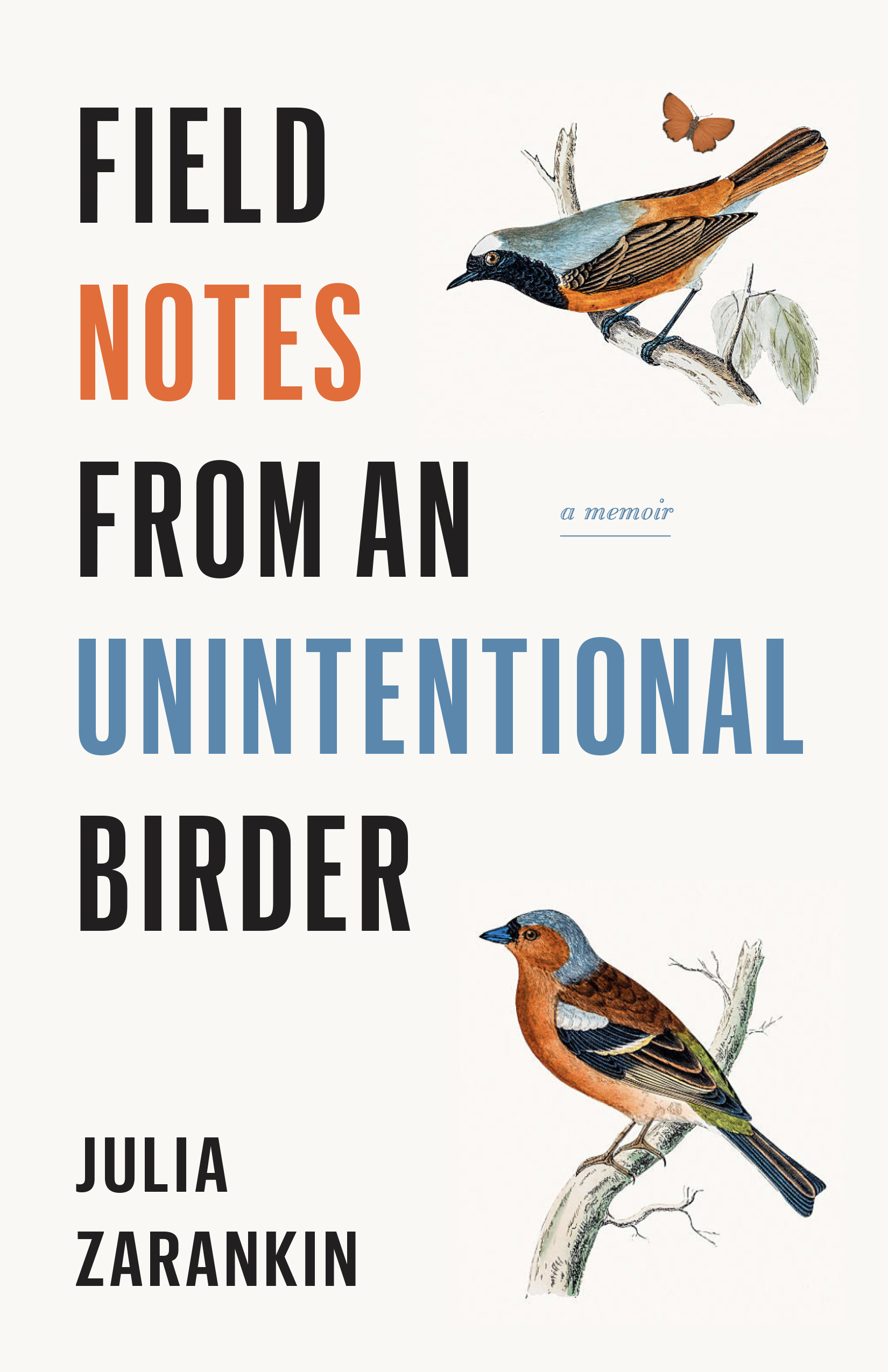 Field Notes from an Unintentional Birder